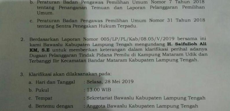 Besok, Bawaslu Lamteng Mintai Klarifikasi Anggota DPRD Lamteng Saifulloh Ali
